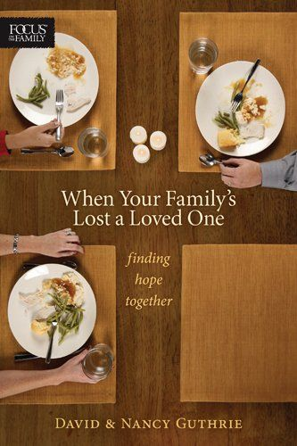 In this book, Nancy and David Guthrie explore the family dynamics involved when a loved one dies—and debunk some myths about family grief. Through their own experiences of losing two young children and interviews with those who've faced losing spouses and parents, they show how grief can actually pull a family closer together rather than tearing it apart.