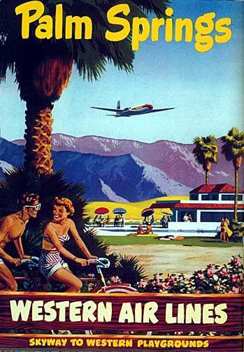 palm springs western airlines    Google Image Result for http://4.bp.blogspot.com/_3_0bMidBZR4/TUD23iuKx8I/AAAAAAAAFO4/qgSnn31U60E/s1600/Palm-Springs.jpg