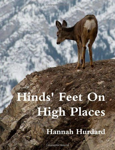 Hinds' Feet on High Places Book