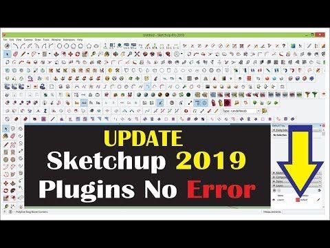 Sketchup Plugins 2019 Update No Error Free Download Good