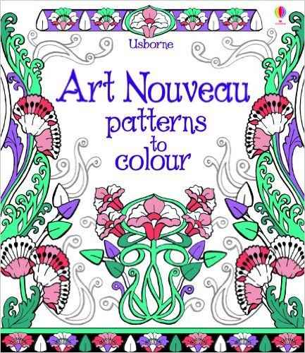 Art Nouveau Patterns to Colour: Amazon.de: Emily Bone, Mary Kilvert: Fremdsprachige Bücher