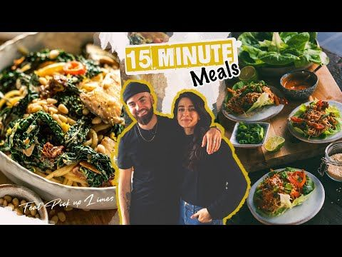 3511 15 Minute Meals With Pick Up Limes Youtube In 2020 15 Minute Meals Veggie Recipes Easy Lunch Recipes Healthy