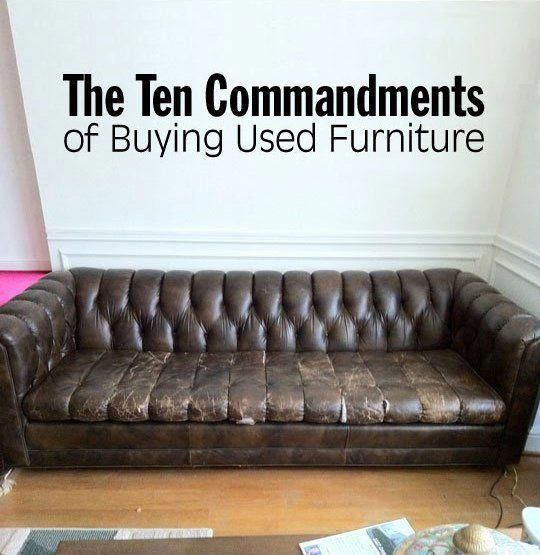 The Ten Commandments Of Buying Used Furniture Buy Used Furniture Furniture Living Room Furniture Online