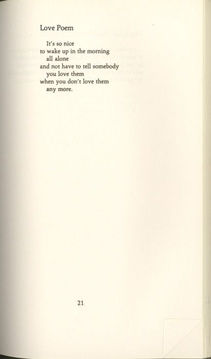 Love Poem by Richard Brautigan. Perhaps the opposite of sweet, but sure.