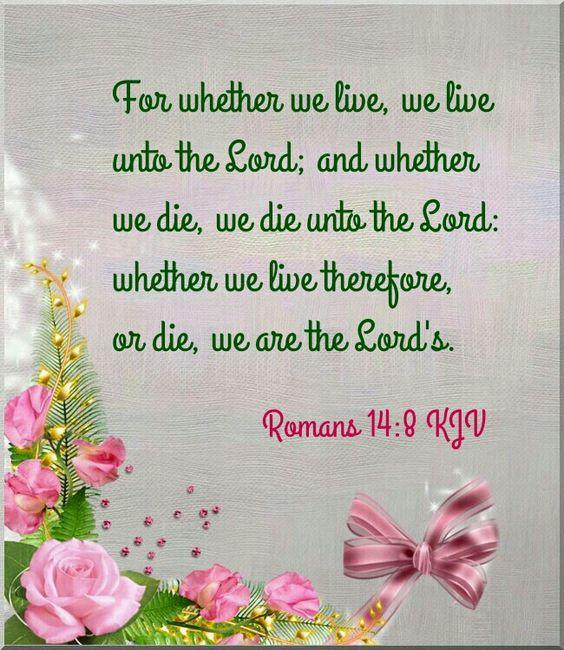 Romans 14:8 KJV:
