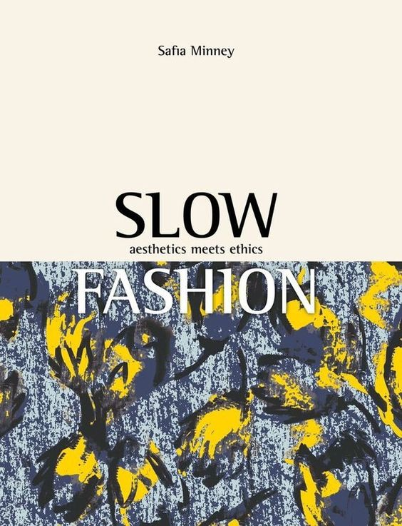 People Tree. Slow Fashion - Aesthetics Meets Ethics, a new book by Safia Minney MBE. www.peopletree.co.uk. via i-D
