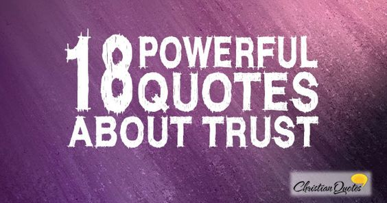 18 Powerful Quotes about Trust
