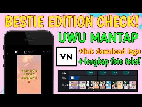 Tutorial Edit Video Tiktok Lagu Bestie Edition Check Vn Youtube Lagu Video