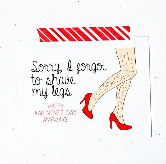 Funny Happy Valentines Day Card Sorry I Forgot To Shave My