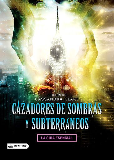 Vomitando mariposas muertas: Cazadores de sombras y subterráneos - Cassandra Cl...