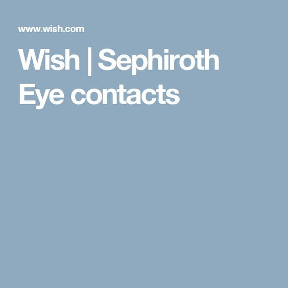 Wish | Sephiroth Eye contacts