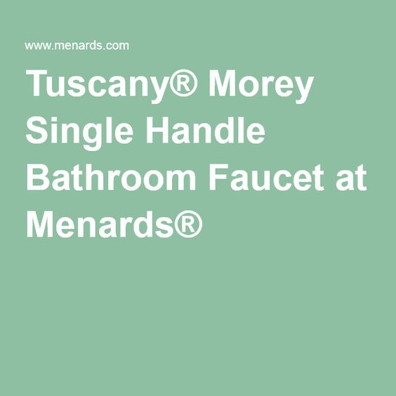 Fantastic Bath Decoration Tiny Marble Bathroom Flooring Pros And Cons Square Fiberglass Bathtub Repair Kit Uk Bathroom Vanities Toronto Canada Youthful Light Blue Bathroom Sinks GreenBathroom Toiletries Shopping List Tuscany® Morey Single Handle Bathroom Faucet At Menards ..