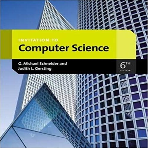 Solution Manual For Invitation To Computer Science 6th Edition By Schneider And Gersting Download Nursing Testbanks And Solutions Computer Science Online Web Design Web Design Websites