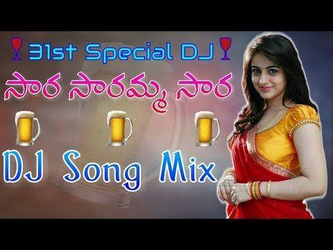 Sara Saramma Sara Dj Song Mix By Dj Sagar Kondu 2019 New Year Special Dj Songs Youtube Dj Songs Dj Remix Songs Dj Mix Songs