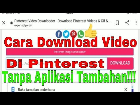 Cara Download Video Di Pinterest Tanpa Aplikasi Tambahan Youtube Aplikasi Video Youtube