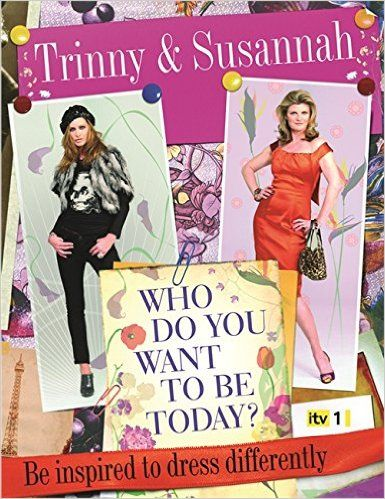 Who Do You Want to Be Today?: Susannah Constantine: 9780297854531: Amazon.com: Books