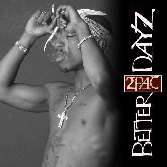2Pac, Ron Isley – Better Dayz (single cover art)
