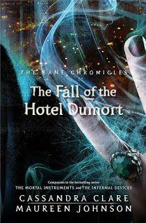 Let It be: 7# La caida del Hotel Dumort (Las Cronicas de Magn...