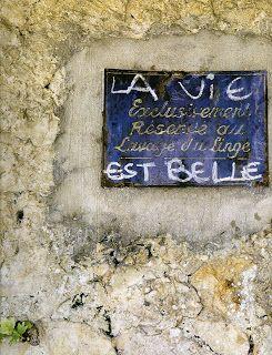 La Vie Est Belle ... Life is beautiful