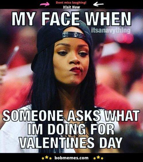 Happy Valentines Day Meme Valentines Day Card Memes Funny Valentine Memes Funny Valentines Day Quotes Single Humor