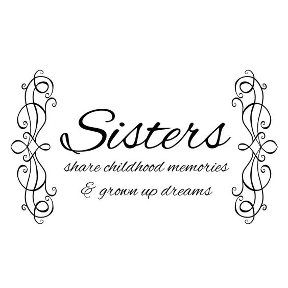 my different sisters My sister, my friend  my sister, my friend my  i love these poems because they really soften my heart when i read them i have two sisters and i am the.