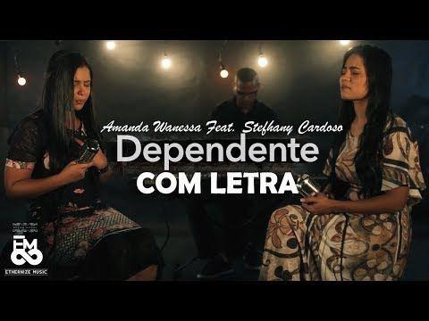 Dependente Videoletra Amanda Wanessa Feat Sthefany Cardoso