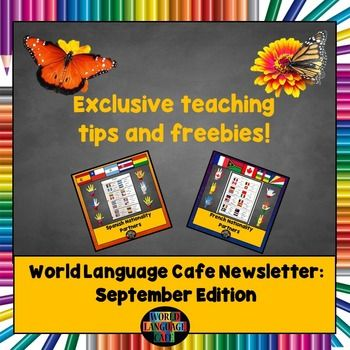 Want free French and Spanish teaching tips, lesson plans, and exclusive freebies every month?Try this month's sample and if you like it subscribe for future month's editions for free.  Here's what's included in the September edition:  * Inspirational classroom signs * How to cure the lonely teacher blues * How to grade faster * How to teach your students the Francophone/Hispanic countries and nationalities using country partners * 35 French and Spanish free lessons