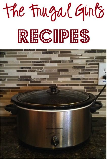 Entire Collection of Frugal Girls Recipes!  Simple Crockpot Meals, Easy Baking Desserts + more!    TheFrugalGirls.com