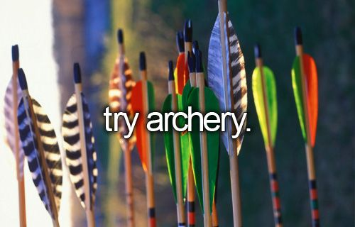 tumblr bucket list try archery