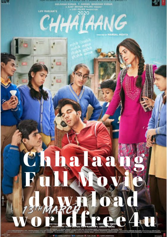 13 Nov 2020 release Movie and watch online free click link below.Download Chhalaang movies in Hindi with high quality. Here Free Doenload Stuff for Watch Online #freedownload, #fullmoviedownload, #watchonline, #Chhalaangmovies, #hindidubbedmovies, #freewatch, #300mbmovies, #2020moviesinhindi, #latestmovies #link
