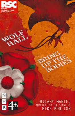 Wolf Hall & Bring Up The Bodies - The RSC Stage Adaptation