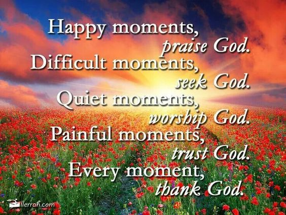 Always Turn to God in Every Moment of Life