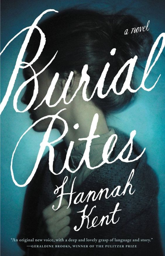 Review: Burial Rites by Hannah Kent - Bookkaholic
