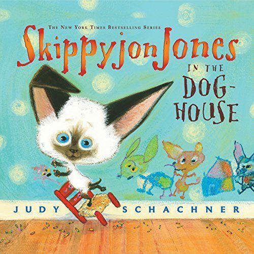 Skippyjon Jones In The Dog House Cover Art Skippyjon Jones Best