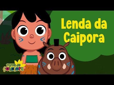 Lenda Do Caipora Em Video Para O Projeto Folclore Infantil Com