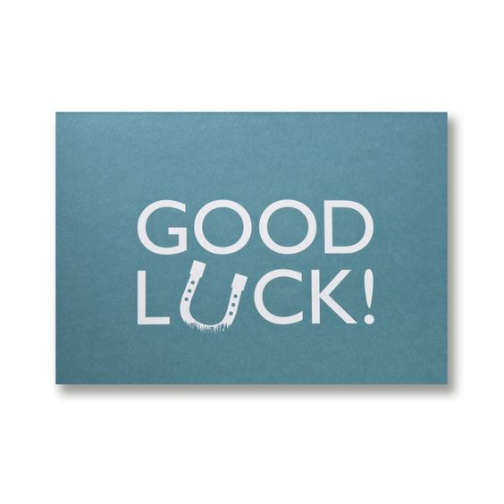 Typographic Fun With A Simple And Familiar Message Typographic   Good Luck  Cards To Print  Good Luck Cards To Print