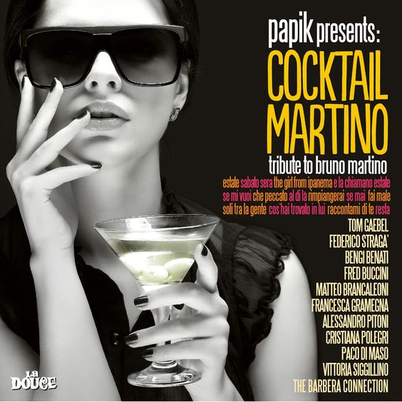 Cocktail Martino - Papik Presents Cocktail Martino: Tribute to Bruno Martino (2012)