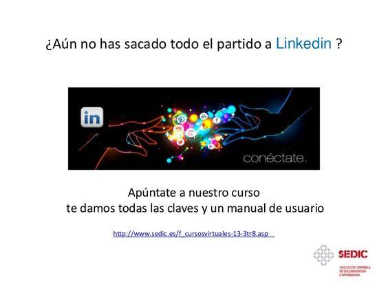 curso-linkedin-24544182 by Alicia Moreno Cámara via Slideshare