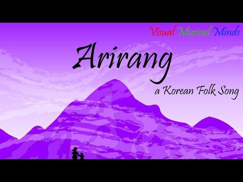 Arirang A Korean Folk Song For Voice And Keyboard Youtube In 2021 Folk Song Songs Folk