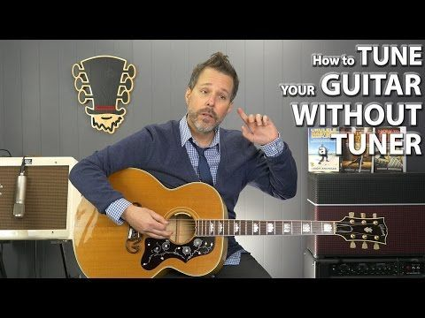 How To Tune Your Guitar Without A Tuner For Beginners Youtube Guitar Guitar Practice Guitar Songs