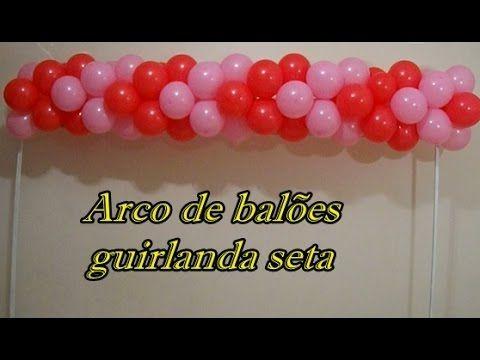 Arco De Baloes Modelo Seta Youtube Com Imagens Arcos De