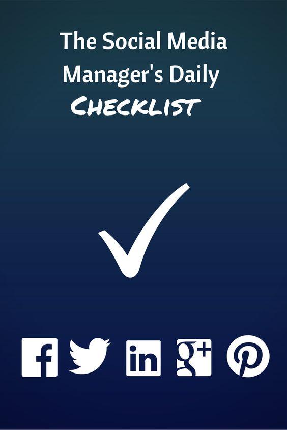 You can find more tips on social media management here: social media manager, Facebook, Twitter, checklist, google plus, pinterest
