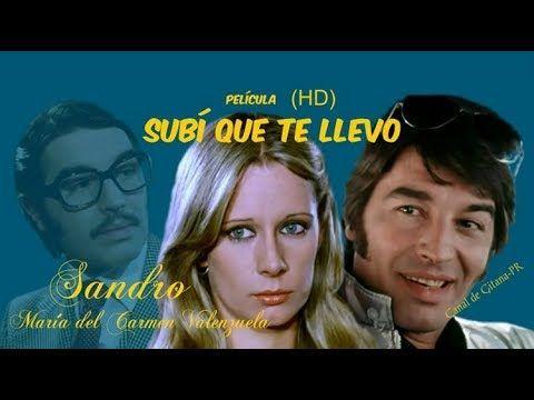 Hd Subí Que Te Llevo 2 Sandro Película Completa Youtube Peliculas Películas Completas Musica Para Mama