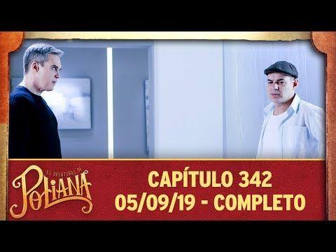 As Aventuras De Poliana Capitulo 342 05 09 19 Completo