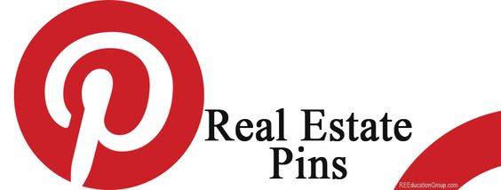 7 Best Pinterest Pins for Real Estate - REEducationGroup.com