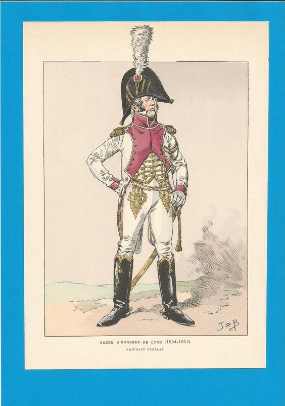 France-Planche de JOB -1804 1814. Garde d'Honneur de Lyon. Adjudant Général.