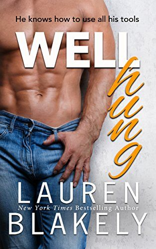 Well Hung (English Edition) von [Blakely, Lauren]