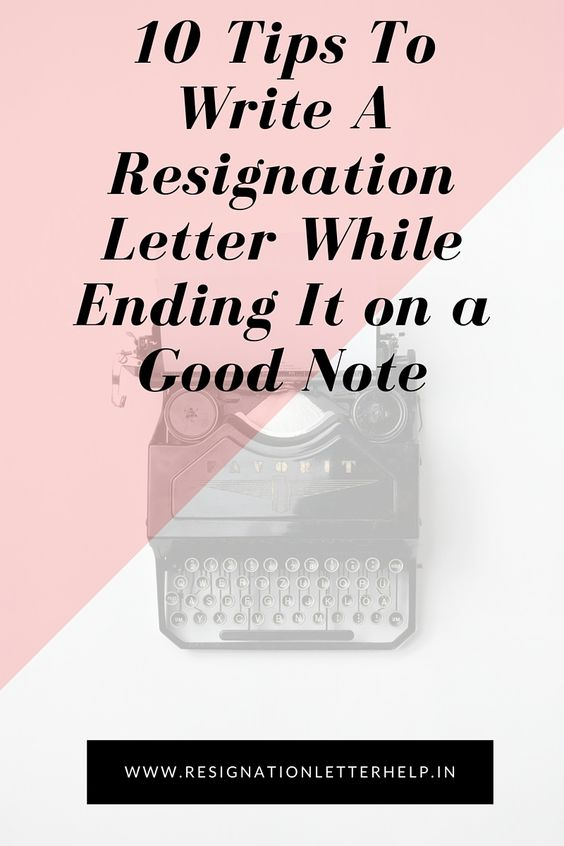 How to write a resignation letter - Tips to write a resignation