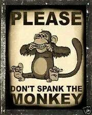 Don t spank the monkey