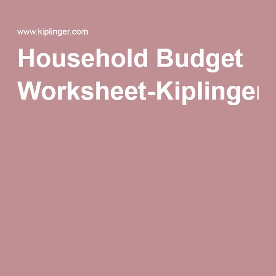 Printables Kiplinger Budget Worksheet pinterest the worlds catalog of ideas household budget worksheet kiplinger